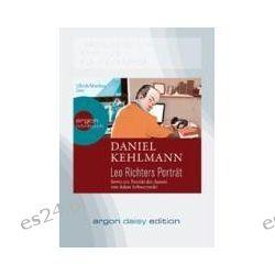 Hörbuch: Leo Richters Porträt (DAISY Edition)  von Daniel Kehlmann
