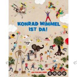 Bücher: Konrad Wimmel ist da!  von Jan Holleben