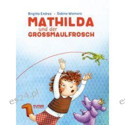 Bücher: Mathilda und der Großmaulfrosch  von Brigitte Endres