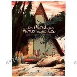 Bücher: Der Hund, den Nino nicht hatte  von Edward van de Vendel