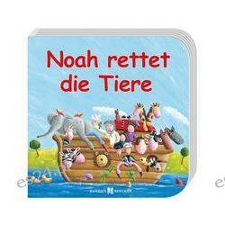 Bücher: Noah rettet die Tiere  von Eva Dicks