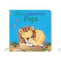 Bücher: Liebhaben: Mein supertoller Papa  von Patricia Mennen