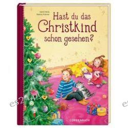 Bücher: Hast du das Christkind schon gesehen?  von Astrid Mola