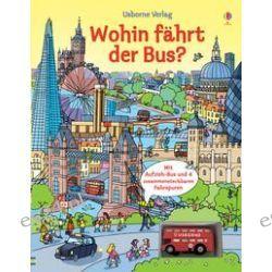 Bücher: Wohin fährt der Bus?  von Fiona Watt