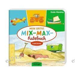 Bücher: Mein erstes Mix-Max-Ratebuch Fahrzeuge  von Stefanie Vogt