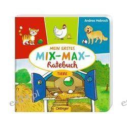 Bücher: Mein erstes Mix-Max-Ratebuch Tiere  von Stefanie Vogt