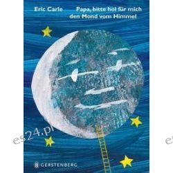 Bücher: Papa, hol mir den Mond vom Himmel  von Eric Carle