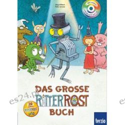 Bücher: Ritter Rost: Das große Ritter Rost Buch  von Jörg Hilbert