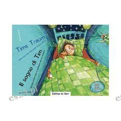 Bücher: Tims Traum - oder wie man Monster kitzeln kann / Il sogno di Tim  von Sibylle Hammer