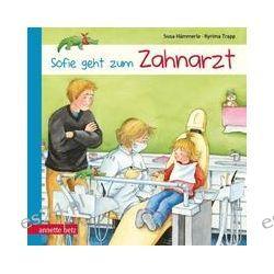 Bücher: Sofie geht zum Zahnarzt  von Susa Hämmerle