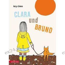 Bücher: Clara und Bruno  von Antje Damm