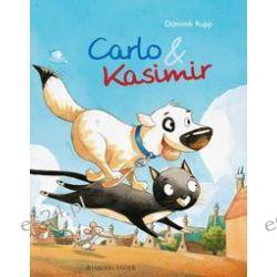 Bücher: Carlo und Kasimir  von Dominik Rupp