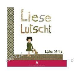 Bücher: Liese lutscht  von Ljuba Stille