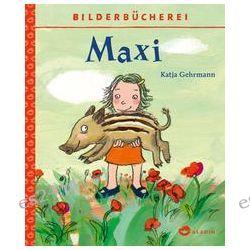 Bücher: Maxi  von Katja Gehrmann