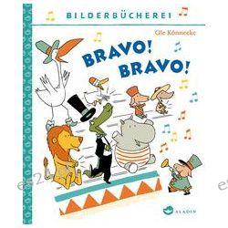 Bücher: Bravo! Bravo!  von Ole Könnecke