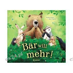 Bücher: Bär will mehr!  von Karma Wilson