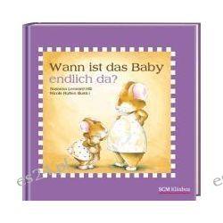Bücher: Wann ist das Baby endlich da?  von Susanna Leonard Hill