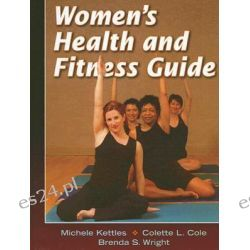 Women's Health and Fitness Guide by Michele A. Kettles, 9780736057691.