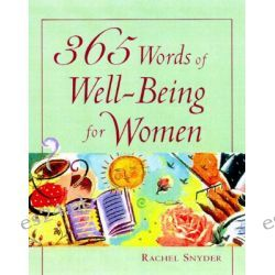 365 Words of Well-being for Women by Rachel Snyder, 9780809230792.