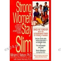 Strong Women Stay Slim by Miriam E. Nelson, 9780553379457.