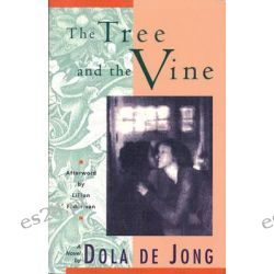 Tree and the Vine by Dola De Jong, 9781558611412.