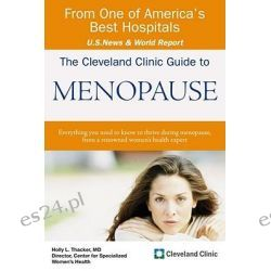 The Cleveland Clinic Guide to Menopause, KAPLAN FINANCIAL by Holly L. Thacker, 9781427799708.