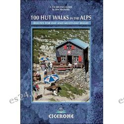 Booktopia - 100 Hut Walks in the Alps, Routes for Day and Multi-day Walks by Kev Reynolds, 9781852844714. Buy this book online.