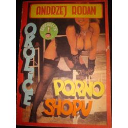 OKOLICE PORNO SHOPU - ANDRZEJ RODAN_B3