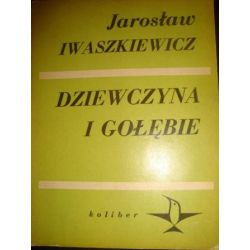 DZIEWCZYNA I GOŁĘBIE - JAROSLW IWASZKIEWICZ_A2