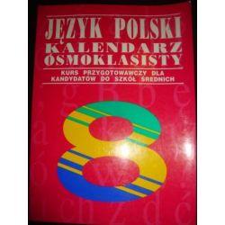 JEZYK POLSKI KALENDARZ ÓSMOKLASISTY_C1