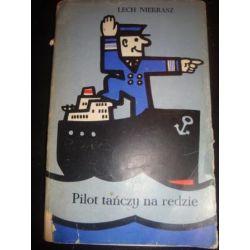 PILOT TAŃCZY NA REDZIE - LECH NIEKRASZ_E1