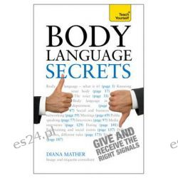 Body Language Secrets, Teach Yourself by Diana Mather, 9781444176773.