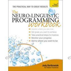 Teach Yourself NLP Workbook by Judy Bartkowiak, 9781444174434.