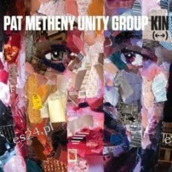 Kin - Metheny, Pat Unity Group