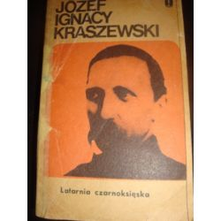 LATARNIA CZARNOKSIĘSKA TOM 1 - J.I.KRASZEWSKI_A2
