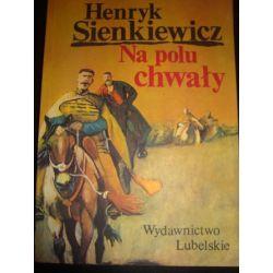 NA POLU CHWAŁY - HENRYK SIENKIEWICZ_D3