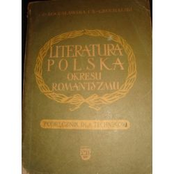 LITERATURA POLSKA OKRESU ROMANTYZMU-BOGUSLAWSKA_A1