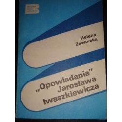 OPOWIADANIA JAROSŁAWA IWASZKIEWICZA - ZAWORSKA_F4