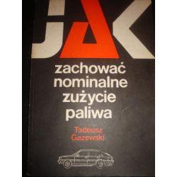 JAK ZACHOWAĆ NOMINALNE ZUŻYCIE PALIWA-T.GAZEWSK_D1