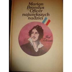 OFICER NAJWIĘKSZYCH NADZIEI - MARIAN BRANDYS_D1