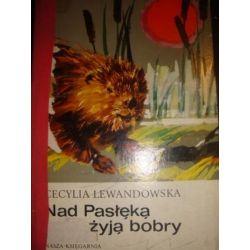 NAD PASŁĘKĄ ŻYJĄ BOBRY - CECYLIA LEWANDOWSKA_C3