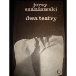 DWA TEATRY - JERZY SZANIAWSKI_E1