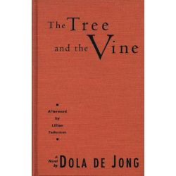 Tree and the Vine by Dola de Jong, 9781558611405.