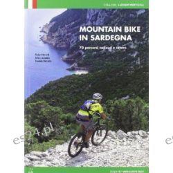 Mountain bike in Sardegna. 70 percorsi nel centro e nel sud [Italienisch] [Broschiert]