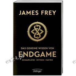 Bücher: Das geheime Wissen von Endgame  von James Frey