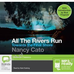 Towards The Final Shore (MP3), All the rivers run #4 Audio Book (MP3 CD) by Nancy Cato, 9781486259441. Buy the audio book online.