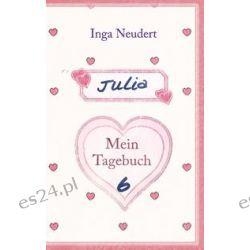 Bücher: Julia - Mein Tagebuch 6  von Inga Neudert