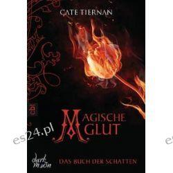Bücher: Das Buch der Schatten 02 - Magische Glut  von Cate Tiernan