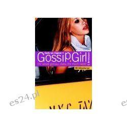 Bücher: Gossip Girl 02. Ihr wisst genau, dass ihr mich liebt!  von Cecily Ziegesar