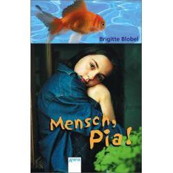 Bücher: Mensch, Pia!  von Brigitte Blobel